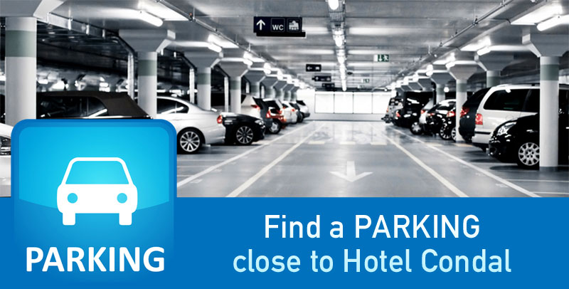 Find a PARKING  close to Hotel Condal